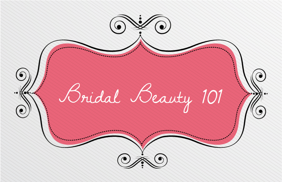 Briday Beauty 101
